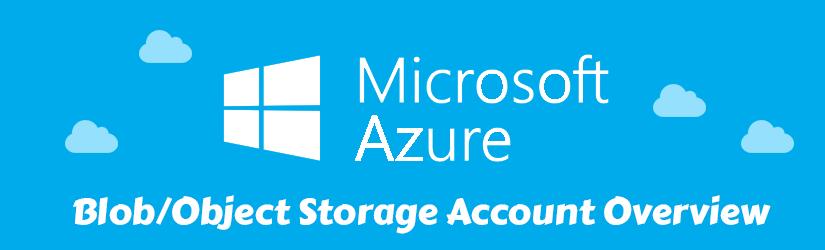 microsoft-azure-blob-storage-account-overview
