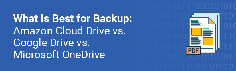 What Is Best for Backup: Cloud Storage Comparison