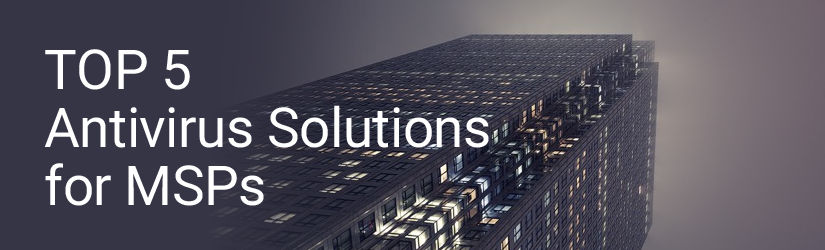 msp antivirus solutions