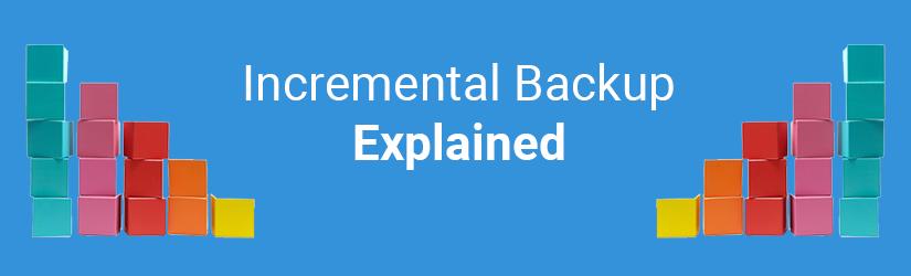 Incremental backup banner