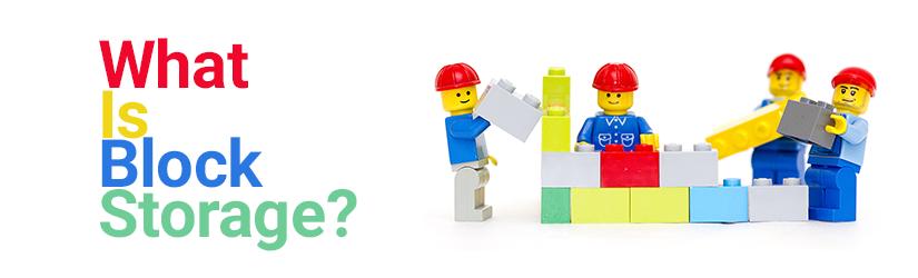 What is block storage?