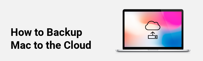 How to Backup Mac to the Cloud banner
