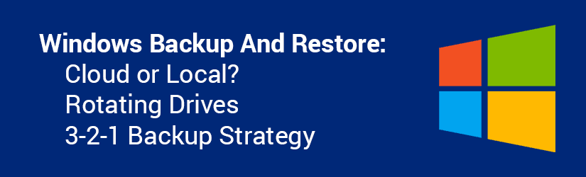 Windows backup and restore tips