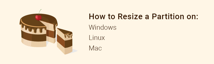 How to Resize a Partition on Windows, Linux, Mac