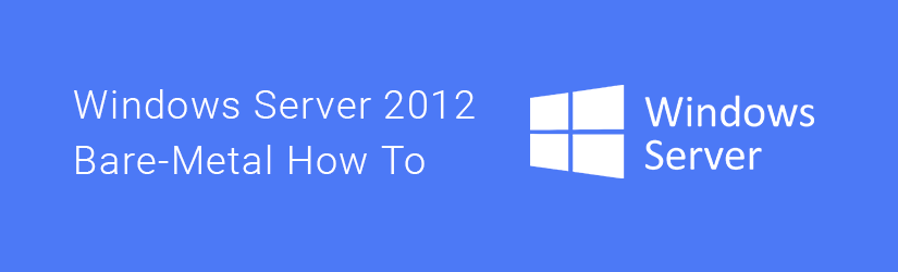 Windows Server 2012 Bare-Metal Recovery How-to