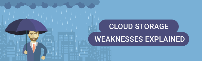 Cloud storage weaknesses explained