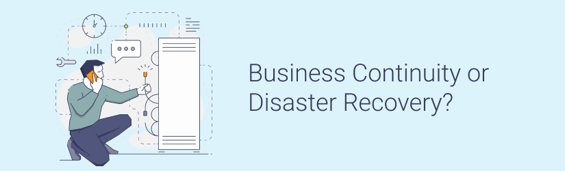 Business Continuity vs Disaster Recovery vs BCDR Difference