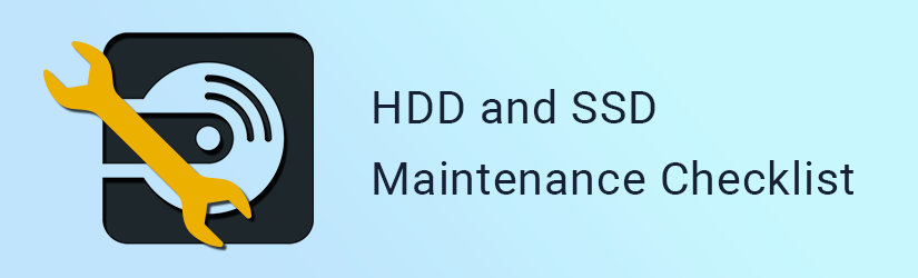 HDD and SSD Maintenance Checklist