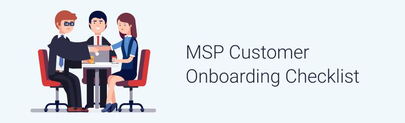 MSP Customer Onboarding Checklist