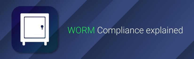 Worm Compliance Explained