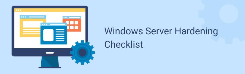 Windows Server Hardening Checklist banner