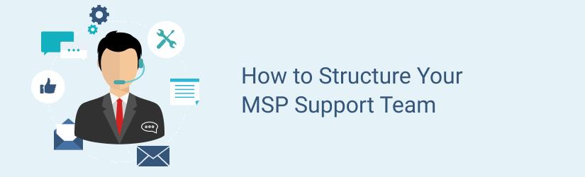 MSP help desk structure