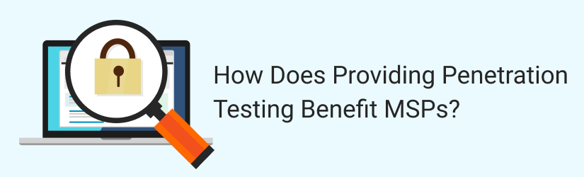 Penetration Testing as an Offer by MSPs