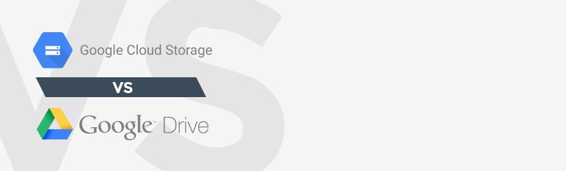 Google Cloud vs Google Drive: Choosing Backup Storage