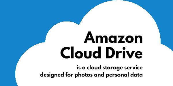 Amazon Cloud Storage: Amazon Drive