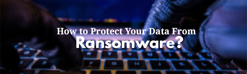 How to protect from ransomware banner