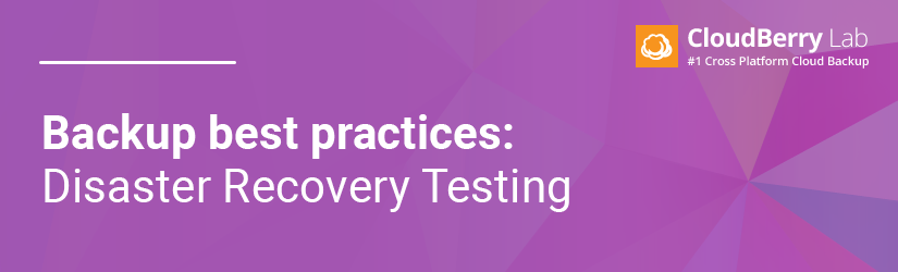 Disaster recovery testing best practices banner