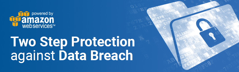Two Step Protection Against Data Breach