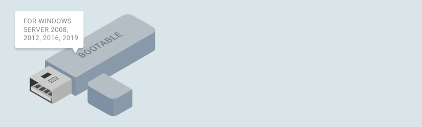 Bootable USB for Windows Server 2008-2019