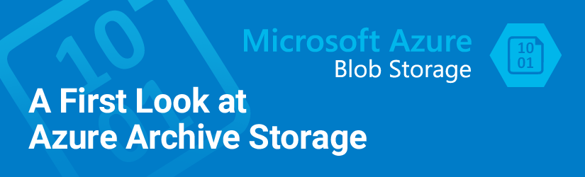 A first look at Azure Archive