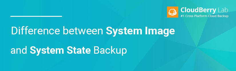 Difference Between System Image and System State Backup header