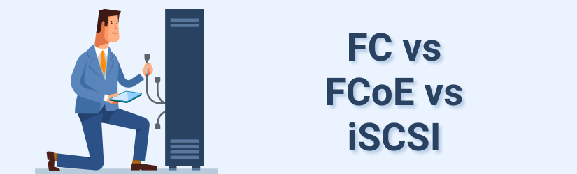 FC vs FCoE vs iSCSI