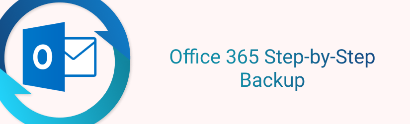 Office 365 email backup with CloudBerry