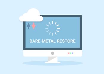 Bare-metal restore banner