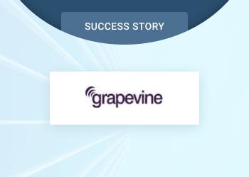 Grapevine Success Story