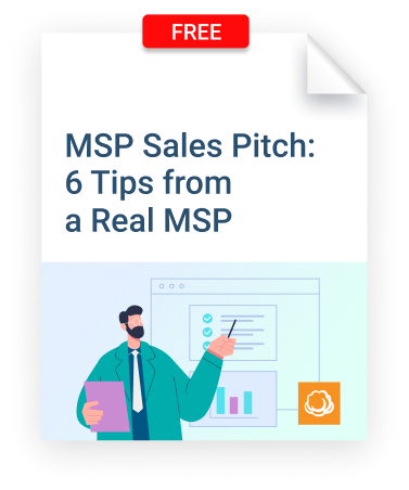 MSP Sales Pitch: 6 Tips from a Real MSP